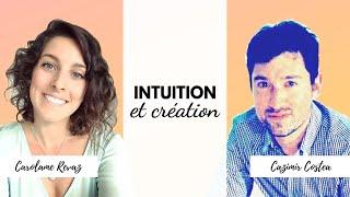 """""""Intuition et création"""" avec Cazimir Costea"""