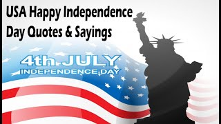 Usa Independence Day Quotes | 4th July Quotes And Sayings