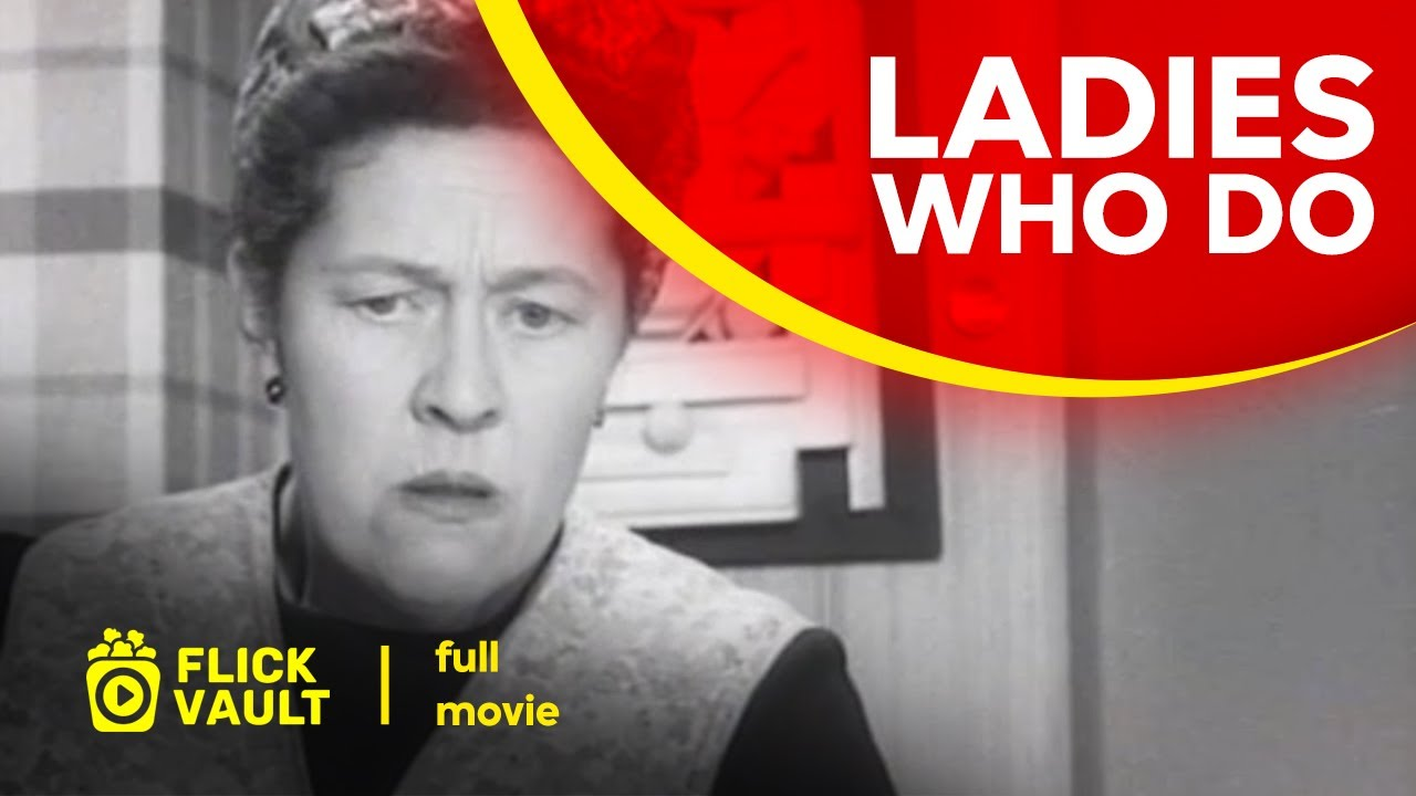 Download Ladies Who Do | Full HD Movies For Free | Flick Vault