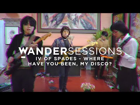 IV Of Spades - Where Have You Been, My Disco?   Wandersessions