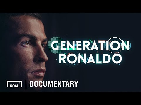 Generation Ronaldo - How Cristiano Ronaldo changed the world