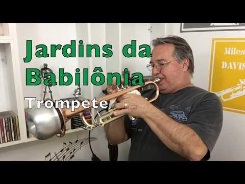 Jardins Da Babilônia  Trompete