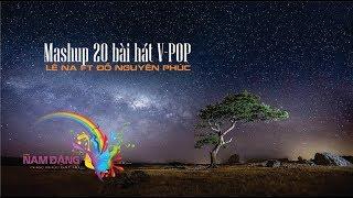 Mashup 20 bài hát V-pop - Lê Na ft Đỗ Nguyên Phúc