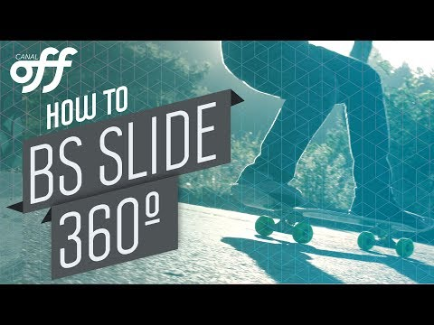 BS Slide 360 - Manobras de Skate - Canal Off