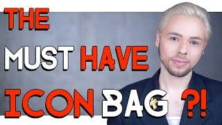 THE MUST HAVE ICON BAG ?!