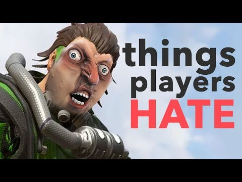 10 Things Apex Legends Players HATE