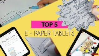 Top 5 E-Paper Tablets