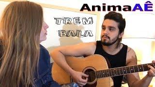 Baixar Ana Vilela - Trem Bala Cover Luísa Sonza e Luan Santana  - Vídeo AnimaAE #10 (12)