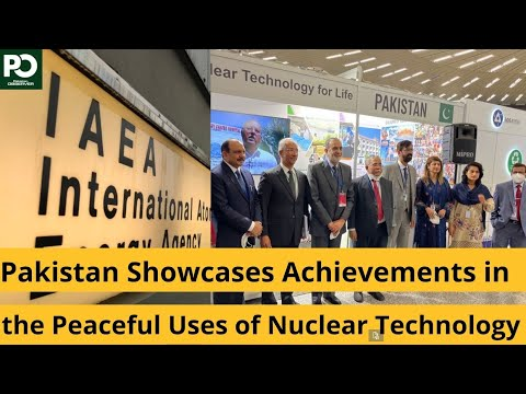 Pakistan Showcases Achievements in the Peaceful Uses of Nuclear Technology    Pakistan Observer