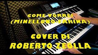 COME VORREI (MINELLONO - FARINA) - ROBERTO ZEOLLA ON YAMAHA GENOS