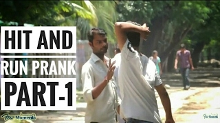 Hit n Run [Few Moments} Pranks In India