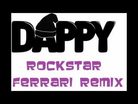 dappy - rockstar (ferrari remix)
