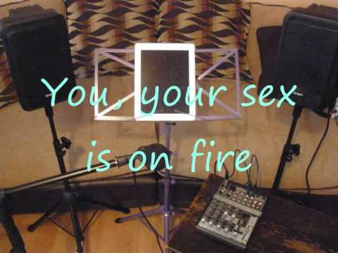 With you sex on fire lyics remarkable