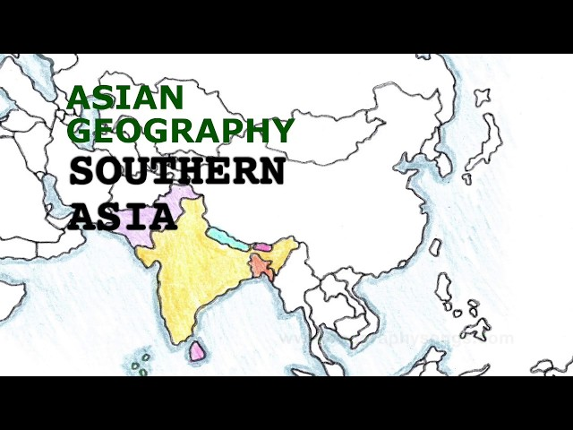 Asia Geography Song, Southern Asia