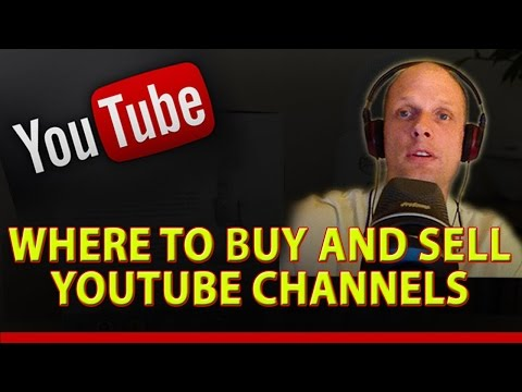 Where to Buy and sell Your YouTube Chanel in Good price must wtach