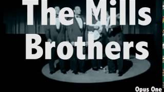 Watch Mills Brothers Opus One video