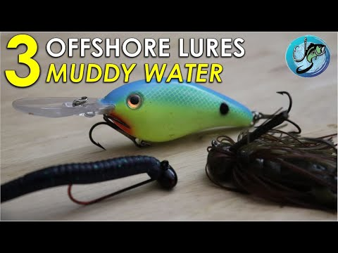 Top 3 Offshore Baits For Muddy Water Bass Fishing