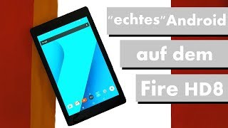 """echtes"" Android auf dem Amazon Fire HD8 