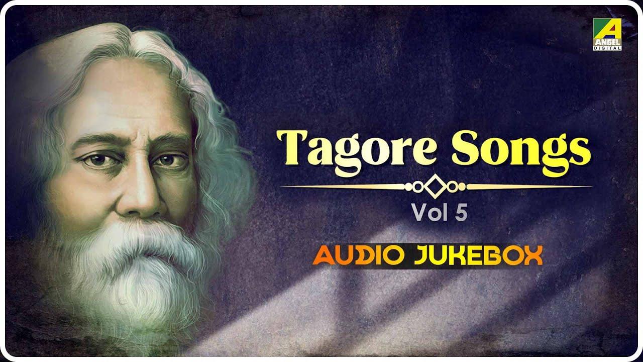 Top 5 Tagore Songs   Vol 05   Rabindra Sangeet Audio Jukebox