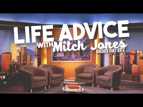 Life Advice with Mitch Jones