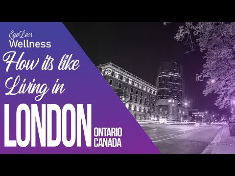 Life in the London, Ontario | Dashcam Tour of London, Canada | EgoLess Wellness