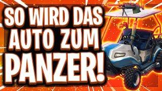 🚘🔥SO WIRD DAS AUTO ZUM PANZER! | Diese Waffen brauchst du dafür! | Fortnite Deutsch
