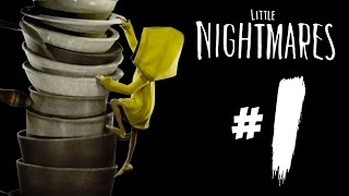 Scary Beginnings! - Little Nightmares | Part 1 (Gameplay)