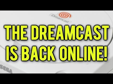 The Sega Dreamcast is BACK Online!