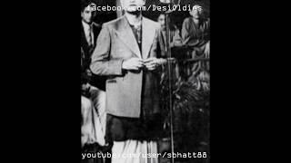 BHANWARA / HARJAI 1944: Tthukra rahi hai duniya ham hain ke so (K. L. Saigal, Amirbai Karnataki)