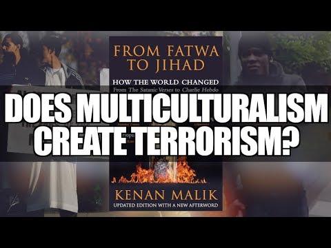 Does Multiculturalism Create Terrorism?