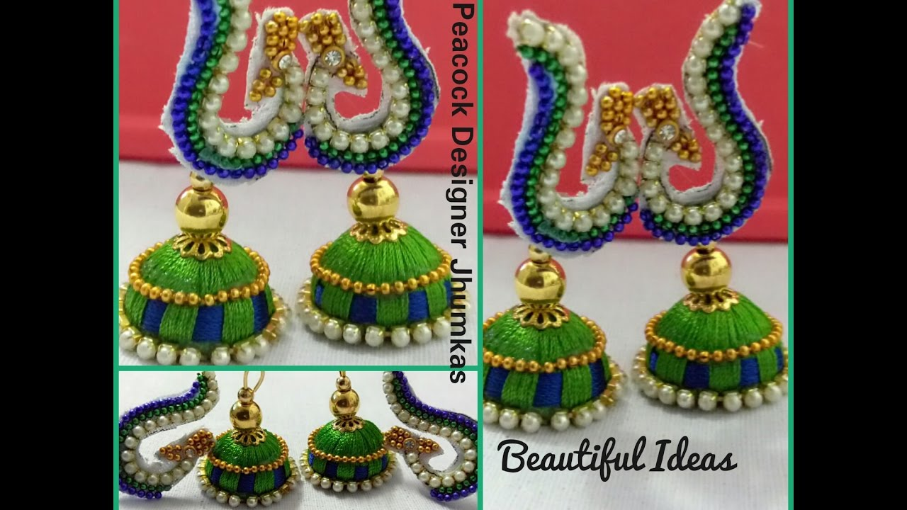 How To Make Silk Thread Peacock Designer Jhumkas / Earrings At Home