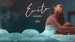 Nadine - Evito (Official Video)