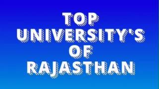 Top University's in Rajasthan( राजस्थान के शीर्ष विश्व विद्यालय )