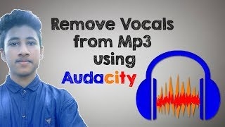How to remove Vocals from a Song | Audacity tutorials for Beginners | Audacity Working 2018