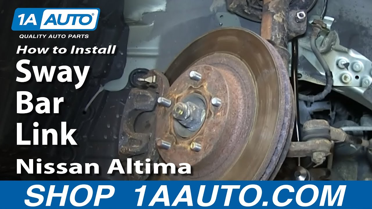How To Install Replace Front Sway Bar Link 200206 Nissan Altima  YouTube