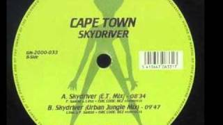 Cape Town - Skydriver (E.T Mix)