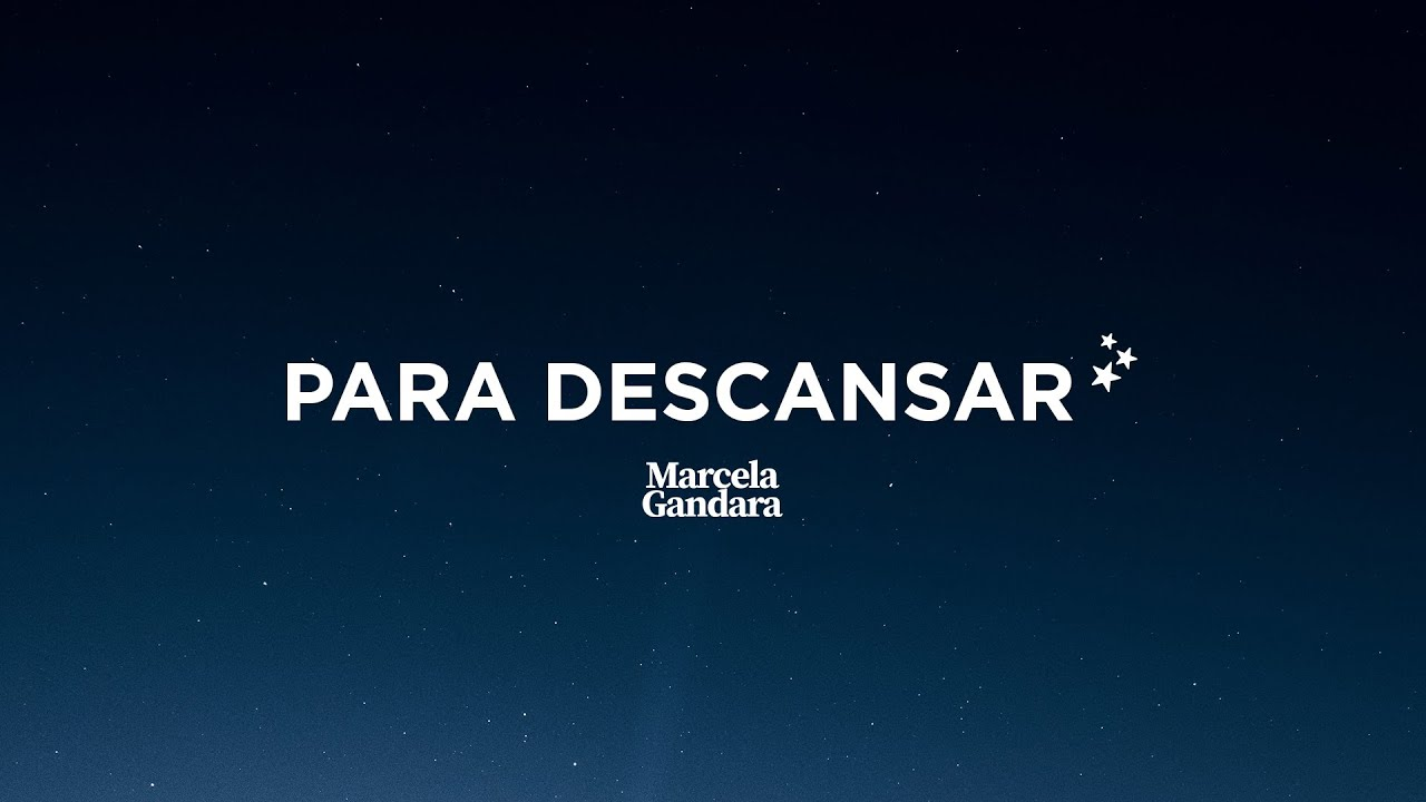 Para Descansar - Marcela Gandara