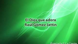 El Dios que adora - Raúl Gómez Jattin