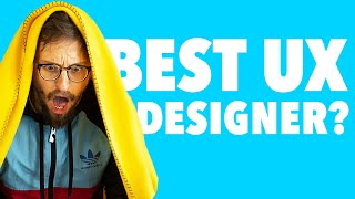 Who's the BEST UX Designer in the WORLD? (not clickbait)