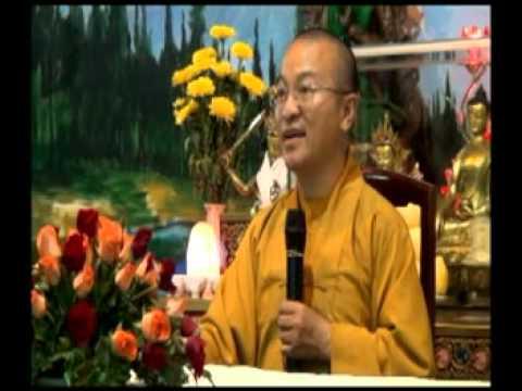 Kinh Thập Thiện 08: Vượt qua thị phi, nói lời hữu ích (26/05/2012)
