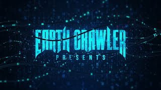 "Earth Crawler ""Transparent"" 2019 Single Release Promo"
