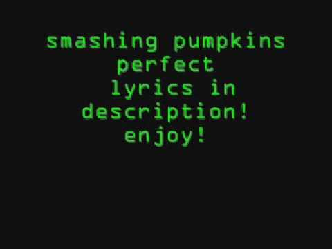 smashing pumpkinsperfectwith lyrics!