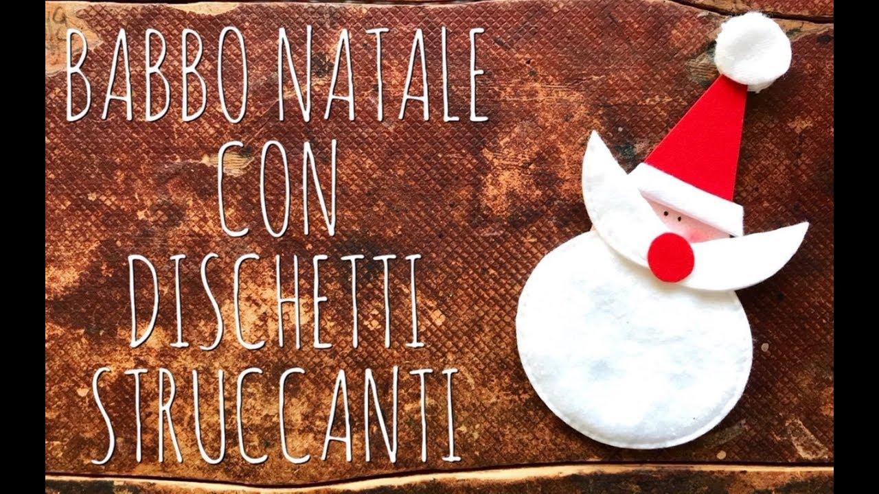 Lavoretti Di Natale Arte Per Te.Babbo Natale Con Dischetti Struccanti Facilissimo Natale Riciclo Creativo Arte Per Te