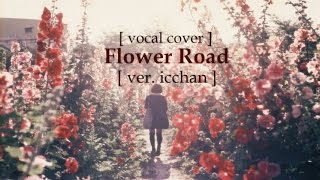 Baixar 【icchan】SEJEONG (세정) - Flower Road (꽃길) 【vocal cover】「THANK YOU FOR 1K+ SUBS!」