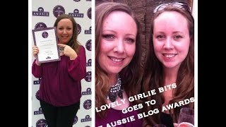 Weekly vlog #5 We won at The Aussie Blog Awards! / Lovely Girlie Bits