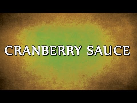 Cranberry Sauce | RECIPES | EASY TO LEARN
