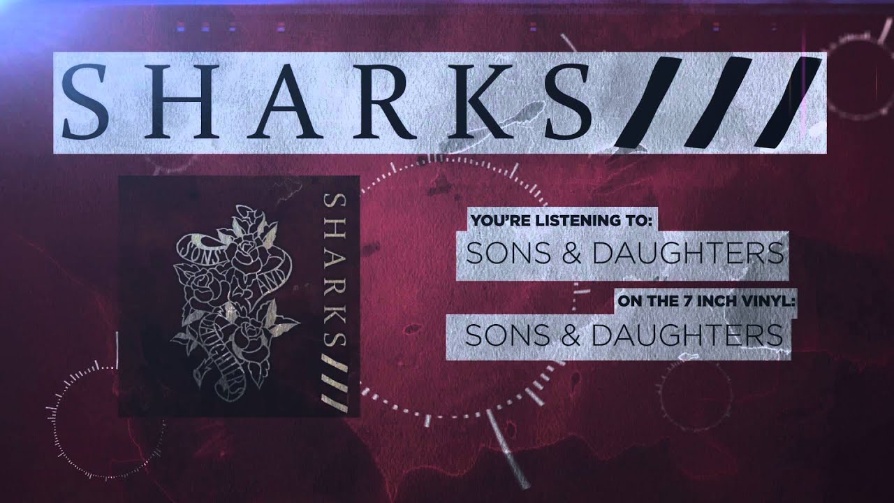 Sharks - Sons & Daughters