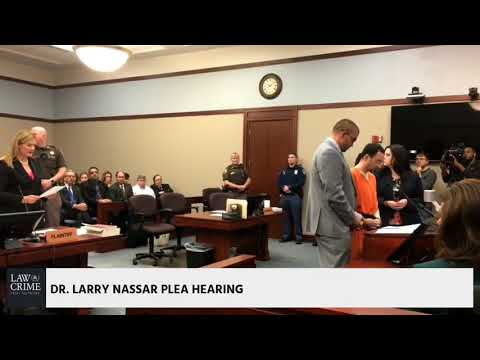 Larry Nassar Plea Hearing 11/22/17