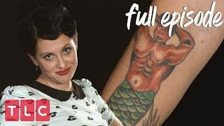 She Wanted a Merman Tattoo! | America's Worst Tattoos (Full Episode)