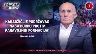 INTERVJU: Dragomir Andan - Karadžić je podržavao našu borbu protiv paravojnih formacija! (1.4.2019)